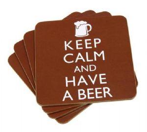 Keep Calm and Have A Beer Coasters